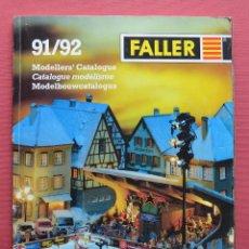 Hobbys: FALLER - CATALOGO DE MODELISMO - 91 - 92 - MAQUETAS - TRENES - CAMIONES - CASAS . Lote 57616591
