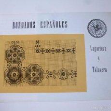 LABORES- BORDADOS ESPAÑOLES. LAGARTERA Y TALAVERA. COLECCIÓN TAIS. EDICIONES ALFARO, 1982