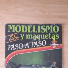 Hobbys: REVISTA MODELISMO Y MAQUETAS PASO A PASO. Nº 1 - AVIONES - COCHES - MINIATURAS - BARCOS. Lote 58144966