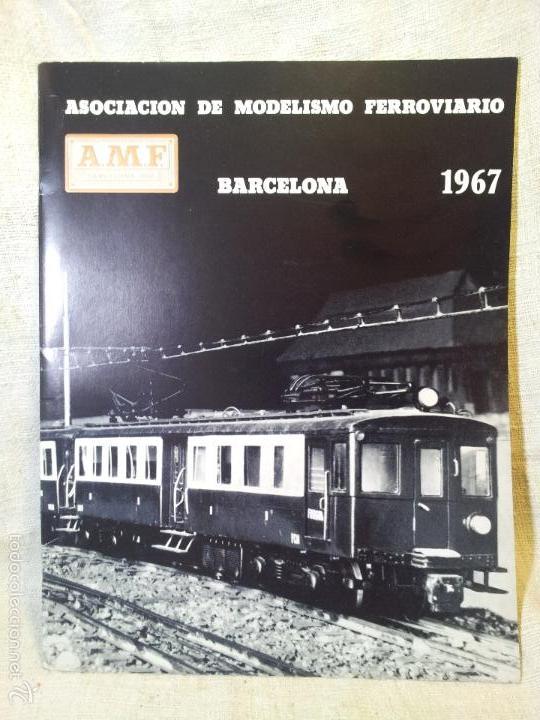 LIBRO LIBRETO AMF ASOCIACION DE MODELISMO FERROVIARIO BARCELONA 1967 (Juguetes - Modelismo y Radiocontrol - Revistas)