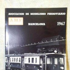 Hobbys: LIBRO LIBRETO AMF ASOCIACION DE MODELISMO FERROVIARIO BARCELONA 1967. Lote 59174965