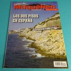 Hobbys: MAQUETRÉN. ESPECIAL LOS DOS PISOS EN ESPAÑA. Lote 64089231