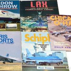 Hobbys: LOTE 5 LIBROS SOBRE AEROPUERTOS INTERNACIONALES (HEATHROW, ORLY, O'HARE, SCHIPOL Y LAX). Lote 65734230