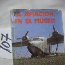 Hobbys: LA AVIACION EN EL MUSEO. Lote 70252457
