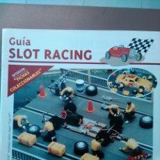 Hobbys: GUÍA SLOT RACING 2. Lote 79983707
