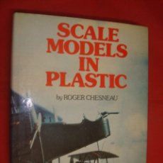 Hobbys: SCALE MODELS IN PLASTIC - ROGER CHESNEAU - CONWAY MARITIME PRESS. Lote 82832616