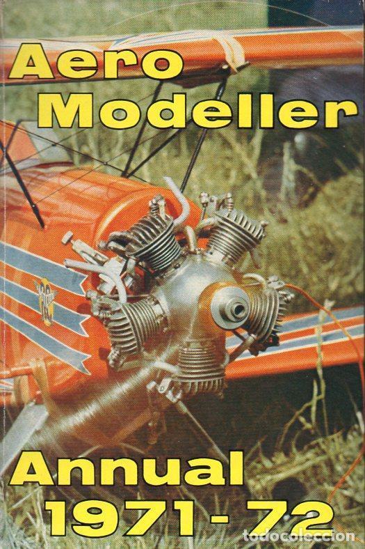 AERO MODELLER ANNUAL 1971/72 - MUY ILUSTRADO (Modelismo y Radiocontrol - Revistas)