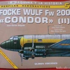 Hobbys: PERFILES AERONAÚTICOS. Nº 5 FOCKE WULF FW-200 CONDOR II. Lote 95700823