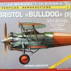 Hobbys: PERFILES AERONAÚTICOS. Nº 9 BRISTOL BULLDOG II. Lote 95701207