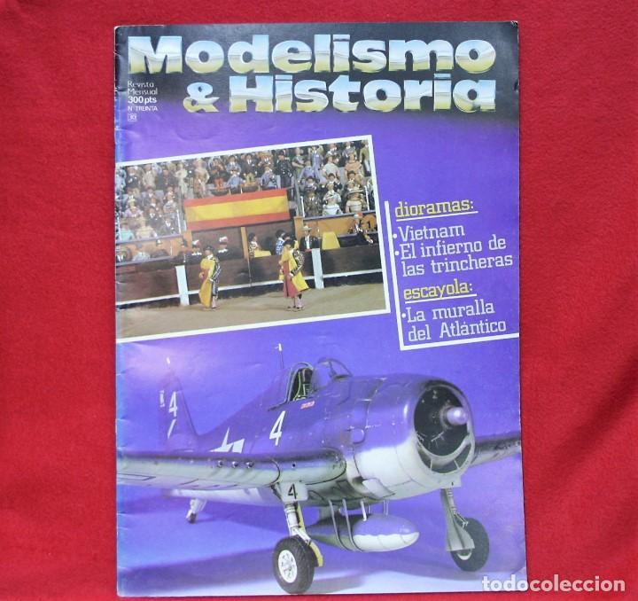 MODELISMO & HISTORIA Nº 30 (Juguetes - Modelismo y Radiocontrol - Revistas)