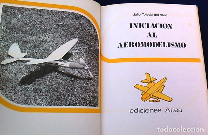 Hobbys: Iniciación al aeromodelismo, Enciclopedia de las aficiones,12. J. Toledo del Valle.Ediciones Altea. - Foto 4 - 100455347