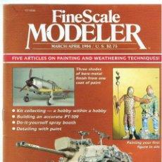 Hobbys: FINE SCALE MODELLER AÑO 1984 MARZO-ABRIL. Lote 111466247