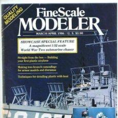 Hobbys: FINE SCALE MODELLER AÑO 1986 MARZO-ABRIL. Lote 111469675