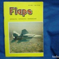 Hobbys: FLAPS Nº 249 - AERONAUTICA - ASTRONAUTICA - AEROMODELISMO - 1982. Lote 112324027