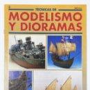 Hobbys: TECNICAS DE MODELISMO Y DIORAMAS FASCICULO NUMº 3 EDICIONES GENESIS AÑO 91. Lote 112571007