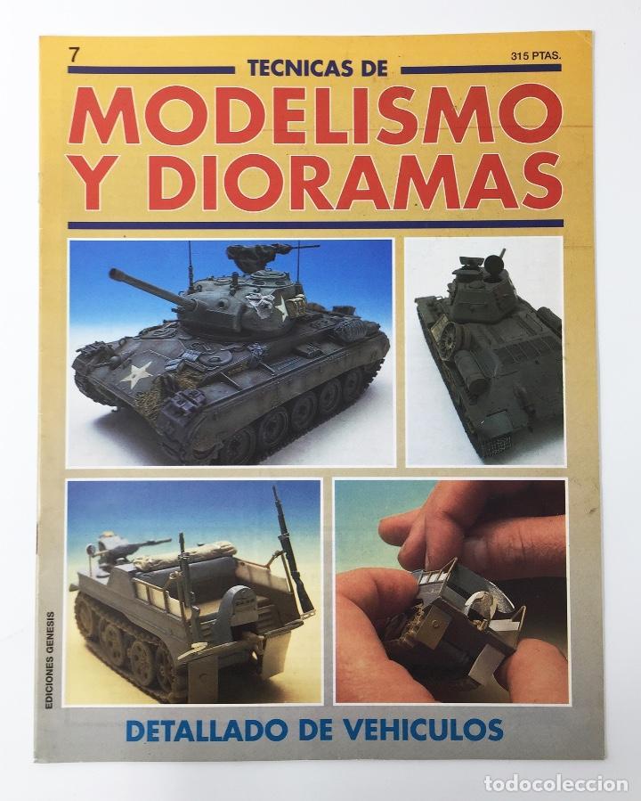 TECNICAS DE MODELISMO Y DIORAMAS FASCICULO NUMº 7 EDICIONES GENESIS AÑO 91 (Juguetes - Modelismo y Radiocontrol - Revistas)