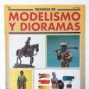 Hobbys: TECNICAS DE MODELISMO Y DIORAMAS FASCICULO NUMº 14 EDICIONES GENESIS AÑO 91. Lote 112571319