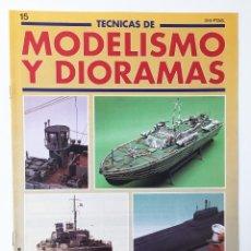 Hobbies - TECNICAS DE MODELISMO Y DIORAMAS FASCICULO NUMº 15 EDICIONES GENESIS AÑO 91 - 112571359