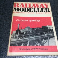 Hobbys: RAILWAY MODELLER DECEMBER 1976 MODELISMO FERROVIARIO. Lote 119326835
