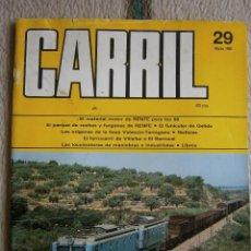 Hobbys: CARRIL, REVISTA DE FERROCARRIL, Nº 29, MARZO 1990.. Lote 120305983