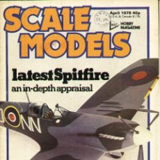 Hobbys: SCALE MODELS AÑO 1978 ABRIL. Lote 130764848