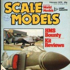 Hobbys: SCALE MODELS AÑO 1979 FEBRERO. Lote 130769040