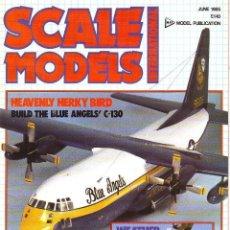 Hobbys: SCALE MODELS AÑO 1985 JUNIO. Lote 130918632
