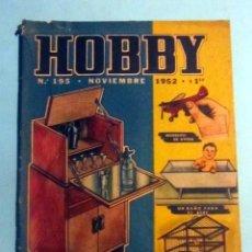 Hobbys: HOBBY Nº 195 NOVIEMBRE 1952 REVISTA ARGENTINA. SE VENDÍA EN ESPAÑA. Lote 140708950