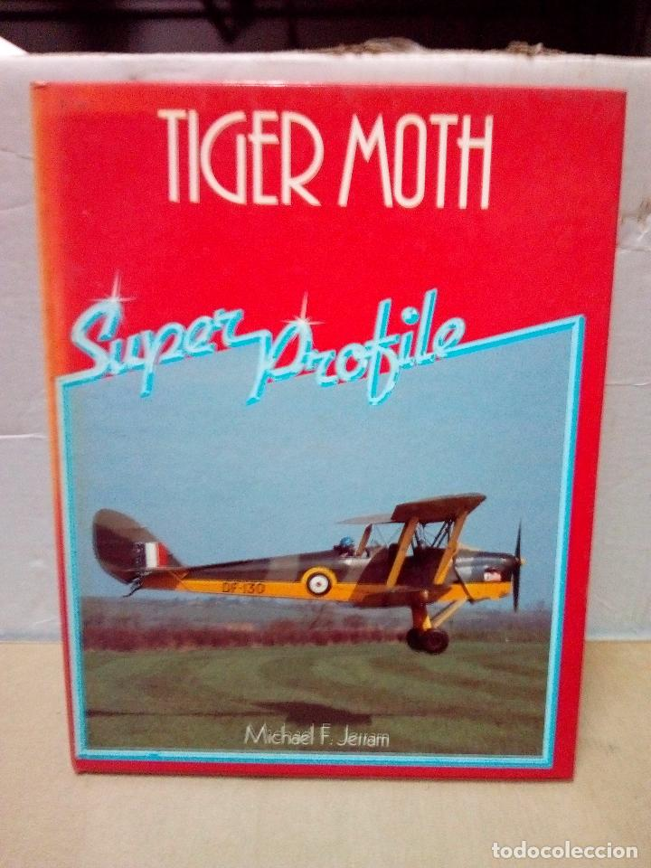 Hobbys: -TIGER MOTH-SUPER PROFILES-HAYNES -INGLES -1984 - Foto 1 - 140843158