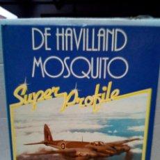 Hobbys: DE HAVILLAND MOSQUITO-SUPER PROFILES-HAYNES -INGLES -1984. Lote 140844194