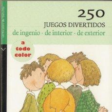 Hobbys: 250 JUEGOS DIVERTIDOS DE INGENIO -DE INTERIOR –DE EXTERIOR. JOSEP M. ALLUÉ. 2009 . Lote 151510090