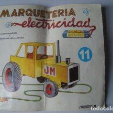 Hobbys: MARQUETERÍA Y ELECTRICIDAD. FASCÍCULO Nº 11: TRACTOR (SALVATELLA, 1983).. Lote 152257230