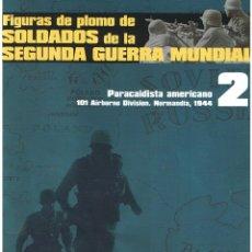 Hobbys: FIGURAS DE PLOMO. SOLDADOS DE LA 2ª GUERRA MUNDIAL. FASCÍCULO Nº 2. Lote 152272446