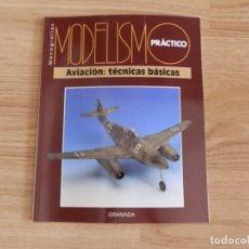 Hobbys: MODELISMO PRÁCTICO: AVIACIÓN: TÉCNICAS BÁSICAS. Lote 171610098