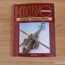 Hobbys: MODELISMO PRÁCTICO: AVIACIÓN: TÉCNICAS MEDIAS. Lote 171610900