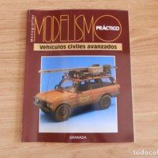 Hobbys: MODELISMO PRÁCTICO: VEHÍCULOS CIVILES AVANZADOS. Lote 171611442