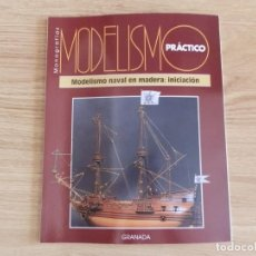 Hobbys: MODELISMO PRÁCTICO: MODELISMO NAVAL EN MADERA: INICIACIÓN. Lote 171611584