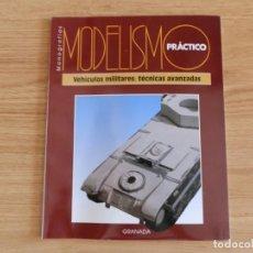 Hobbys: MODELISMO PRÁCTICO: VEHÍCULOS MILITARES: TÉCNICAS AVANZADAS. Lote 171611859