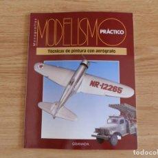 Hobbys: MODELISMO PRÁCTICO: TÉCNICAS DE PINTURA CON AERÓGRAFO. Lote 171612079