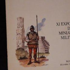 Hobbys: 1 PROGRAMA DE ** XI EXPOSICION DE MINIATURAS MILITARES ** MADRID AÑO 1991 - 1992 . Lote 179146455