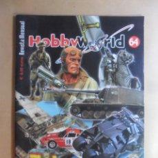 Hobbys: Nº 64 - HOBBYWORLD / HOBBY WORLD - OCTUBRE - 2005 ** VER INDICE. Lote 179245521