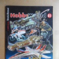 Hobbys: Nº 81 - HOBBYWORLD / HOBBY WORLD - MARZO - 2007 ** VER INDICE. Lote 179245632