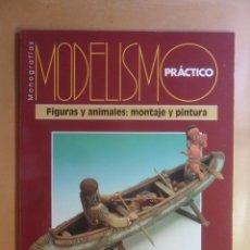 Hobbys: MODELISMO PRACTICO - FIGURAS Y ANIMALES: MONTAJE Y PINTURA - ED. GRANADA - ** VER INDICE. Lote 179403741