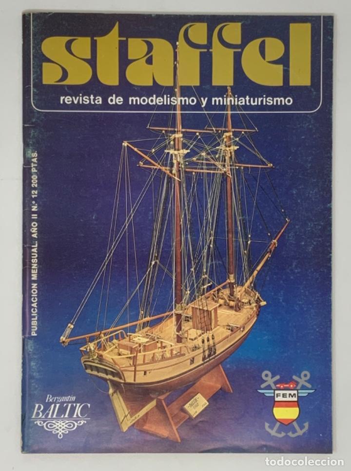 STAFFEL REVISTA DE MODELISMO Y MINIATURISMO AÑO II Nº 12 (Juguetes - Modelismo y Radiocontrol - Revistas)
