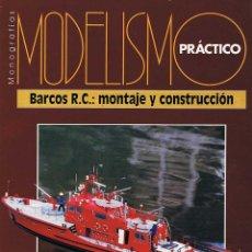 Hobbys: MODELISMO PRÁCTICO. BARCOS R.C.: MONTAJE Y CONSTRUCCIÓN. Lote 184789292