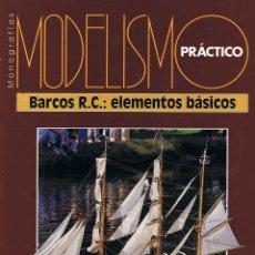 Hobbys: MODELISMO PRÁCTICO. BARCOS R.C.: ELEMENTOS BÁSICOS. Lote 184790181