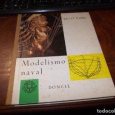 Hobbys: MODELISMO NAVAL, JULIO O. GUILLÉN. DONCEL 2ª ED. 1.968. Lote 186284888