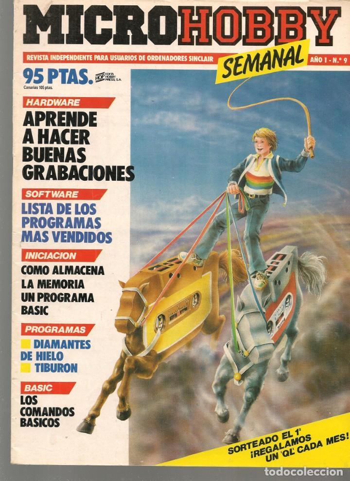 MICROHOBBY. Nº 9. REVISTA INDEPENDIENTE PARA USUARIOS DE ORDENADORES SINCLAIR.(P/B4) (Juguetes - Modelismo y Radiocontrol - Revistas)