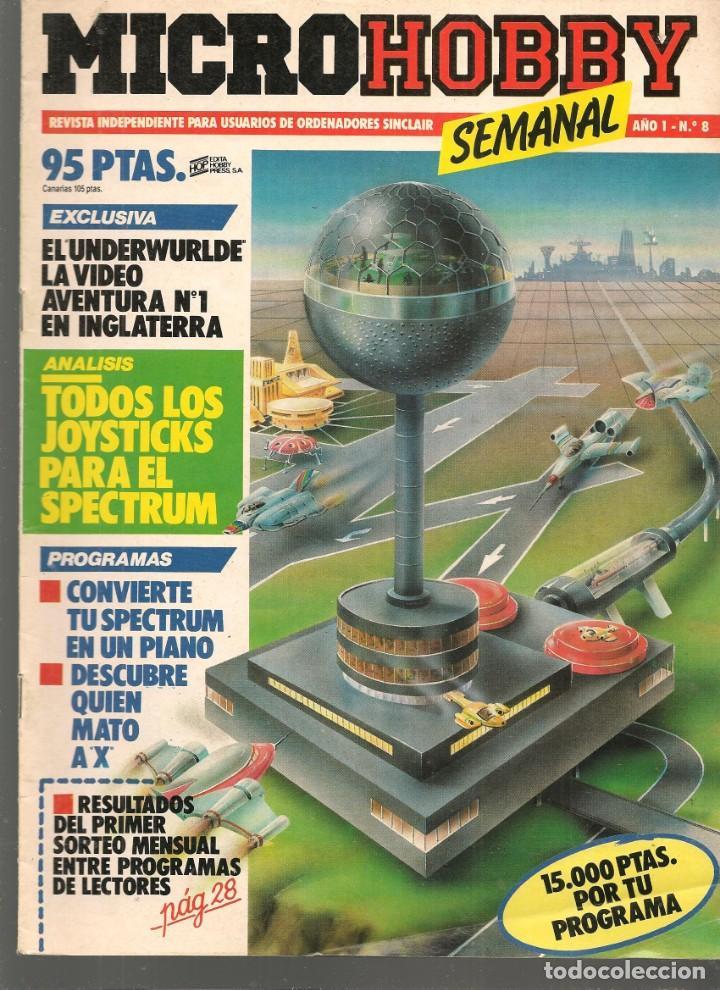 MICROHOBBY. Nº 8. REVISTA INDEPENDIENTE PARA USUARIOS DE ORDENADORES SINCLAIR.(P/B4) (Juguetes - Modelismo y Radiocontrol - Revistas)