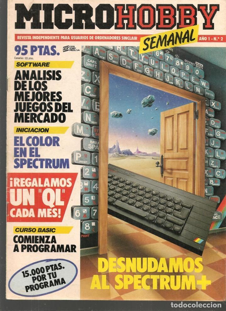 MICROHOBBY. Nº 2, REVISTA INDEPENDIENTE PARA USUARIOS DE ORDENADORES SINCLAIR.(P/B4) (Juguetes - Modelismo y Radiocontrol - Revistas)